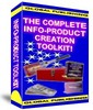 The Complete Info-Product Creation Toolkit