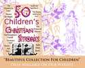 Thumbnail 50 Christian Childrens Stories