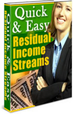 Product picture Quick And Easy Residual Income Streams